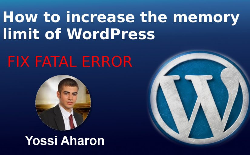 How to increase the memory limit of WordPress – Fix Memory Exhausted Error